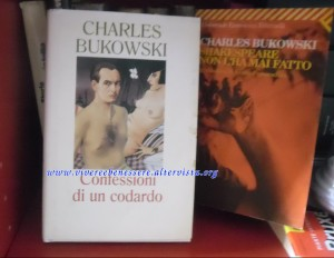 Confessioni di un codardo- C. Bukowsky libro